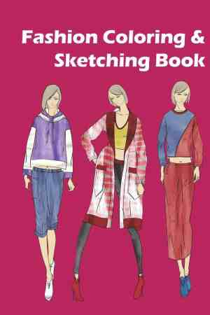 Fashion Coloring and Sketching book