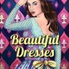 Beautiful Dresses: An Adult Coloring Book with Women's Fashion Design