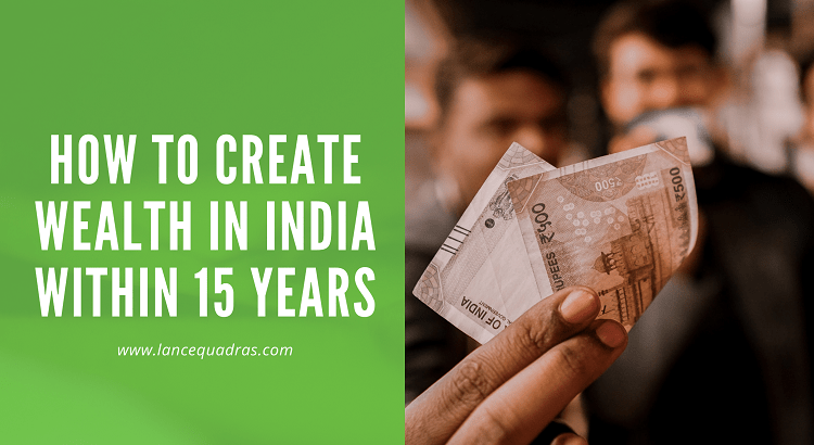 How to create wealth in India