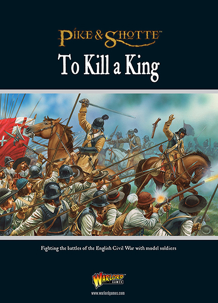 To kill a King. Pike and shotte supplement