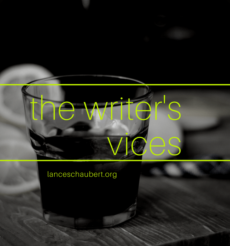 writer vices the writer's vices