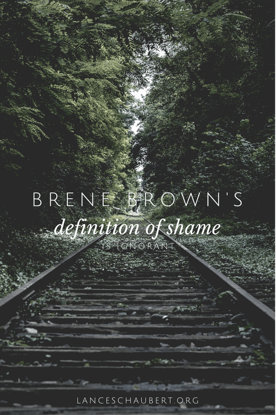Brene Brown's Definition of Shame is Ignorant