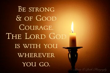 Kilns Candle - Be Strong & of Good Courage!