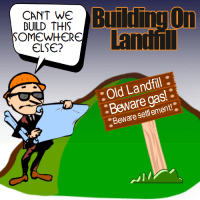 A meme which suggests building on landfill is not a good idea.