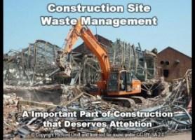 Demolition site construction waste management site.