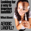 what about aerobic landfill