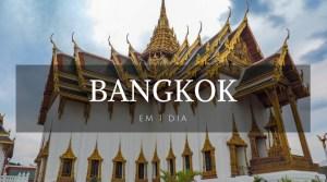 Bangkok em 1 dia - Bangkok - Tailândia - Landing page - Viagem dos Tsuge - Next Stop Japão - Vida de Tsuge - VDT