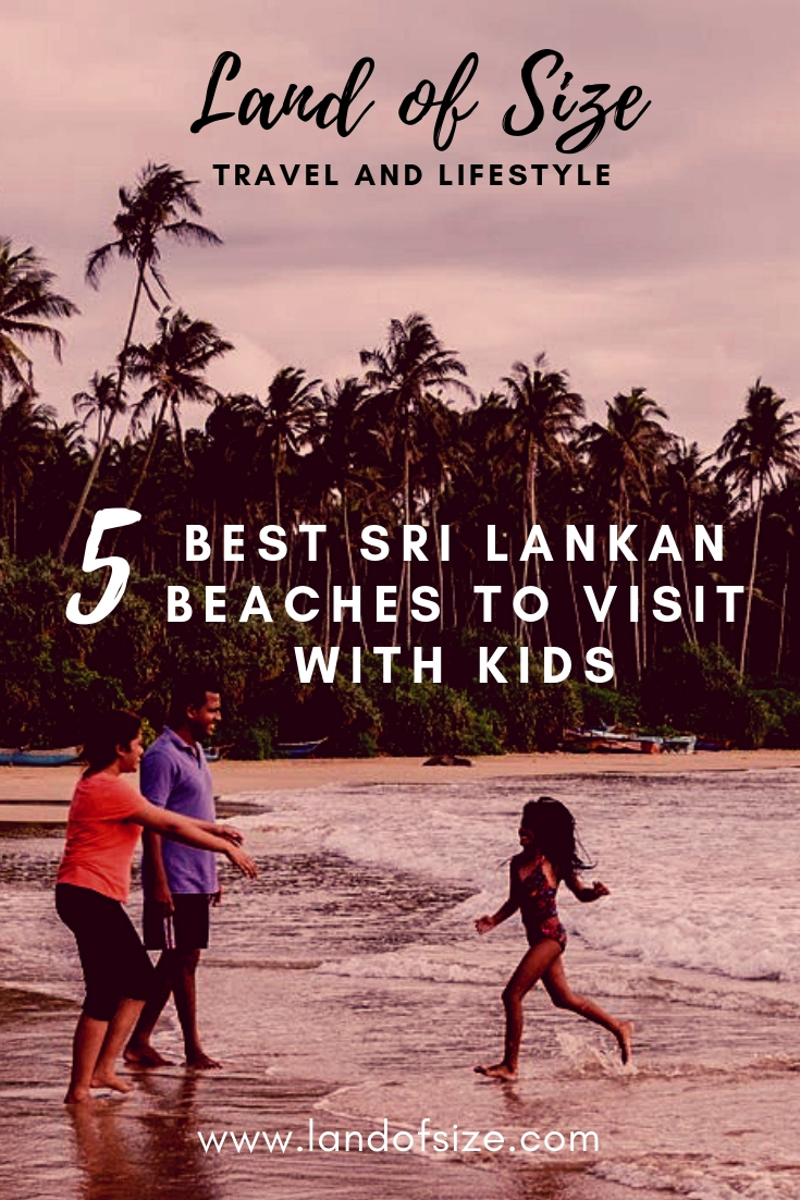 The 5 best Sri Lankan beaches to visit with kids