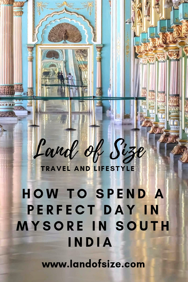 How to spend a perfect day in Mysore in South India
