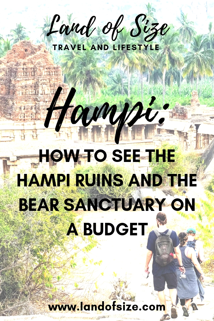 How to see the Hampi ruins and the bear sanctuary on a budget