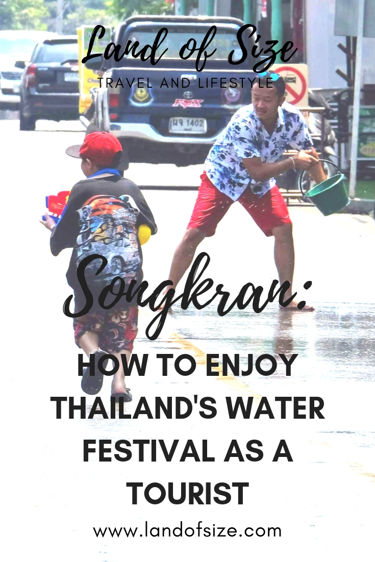 How to enjoy the Songkran water festival in Thailand as a tourist