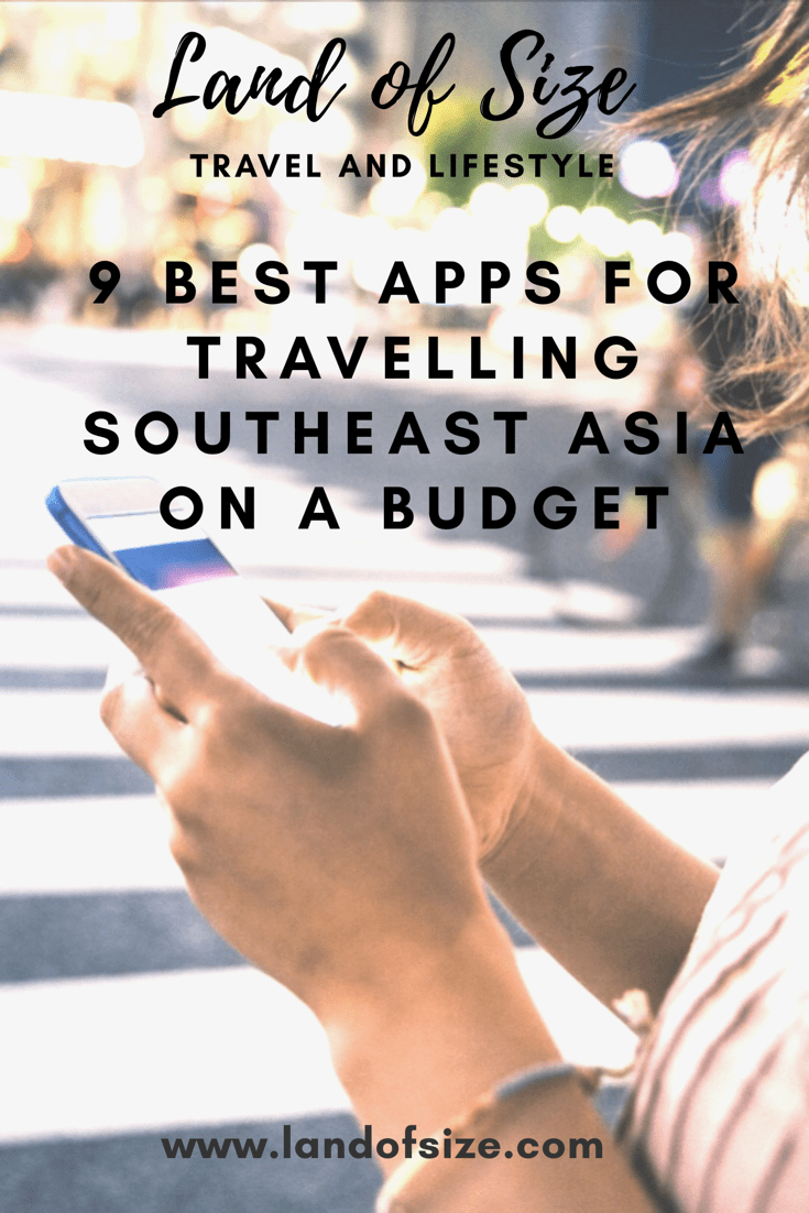 9 best apps for travelling Southeast Asia on a budget