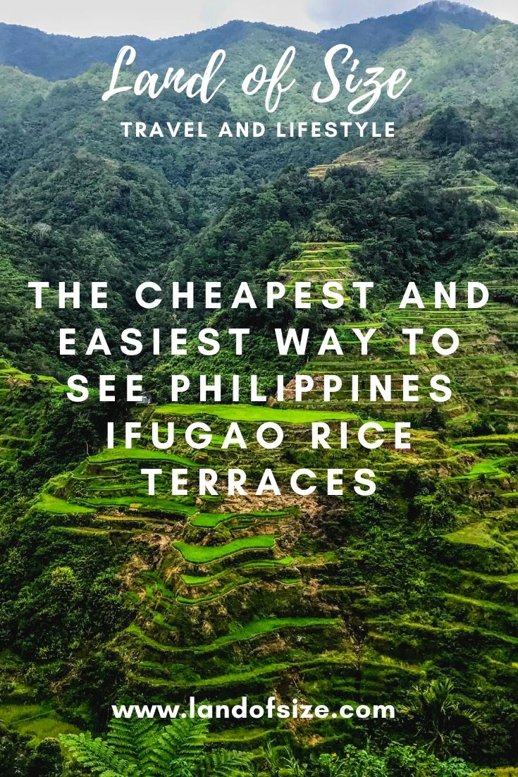 The cheapest and easiest way to see Philippines Ifugao rice terraces