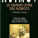 Le Grand Livre des Robots - Tome 1