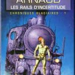 Les Rails d'incertitude