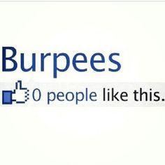 Nobody likes burpees
