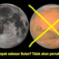 Mars Tidak Akan Tampak Sebesar Bulan!