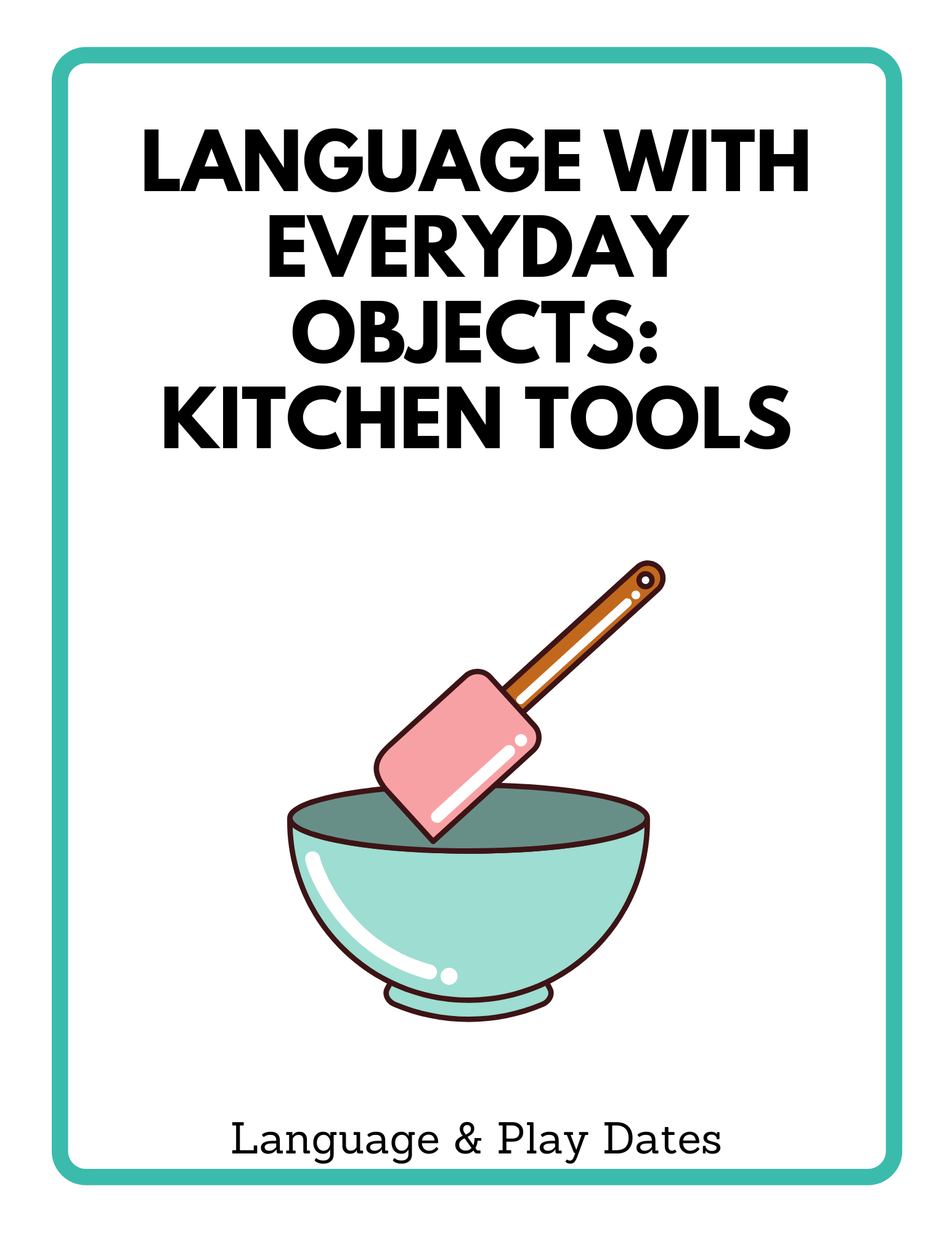 Using Everyday Objects For Language Kitchen Tools