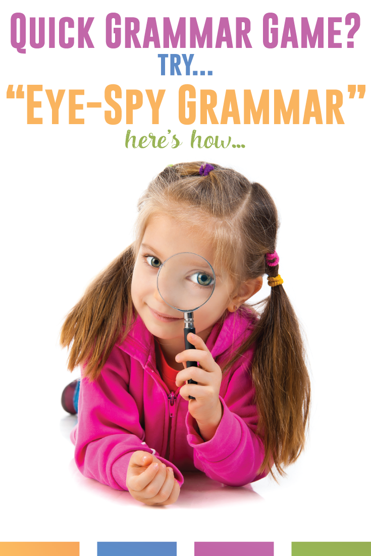 Play eye spy grammar (a noun, verb, adjective) and get kids moving and thinking. Easy fun grammar game!