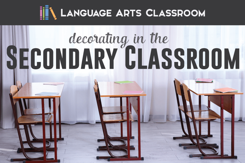 Secondary Classroom Decorating Ideas
