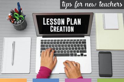 Tips for New Teachers: Lesson Planning