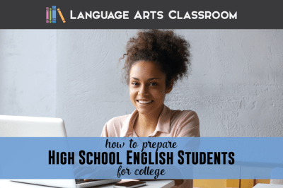 How to Prepare High School English Students for College