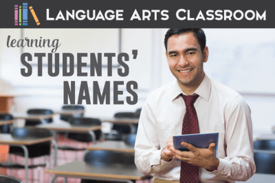 Learning Students' Names and Improving Classroom Management