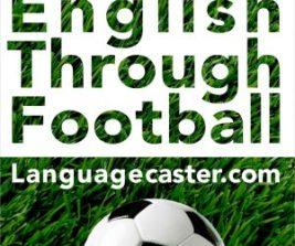 Football Language Podcast 2020 Copppa Italia and Manchester City v Arsenal