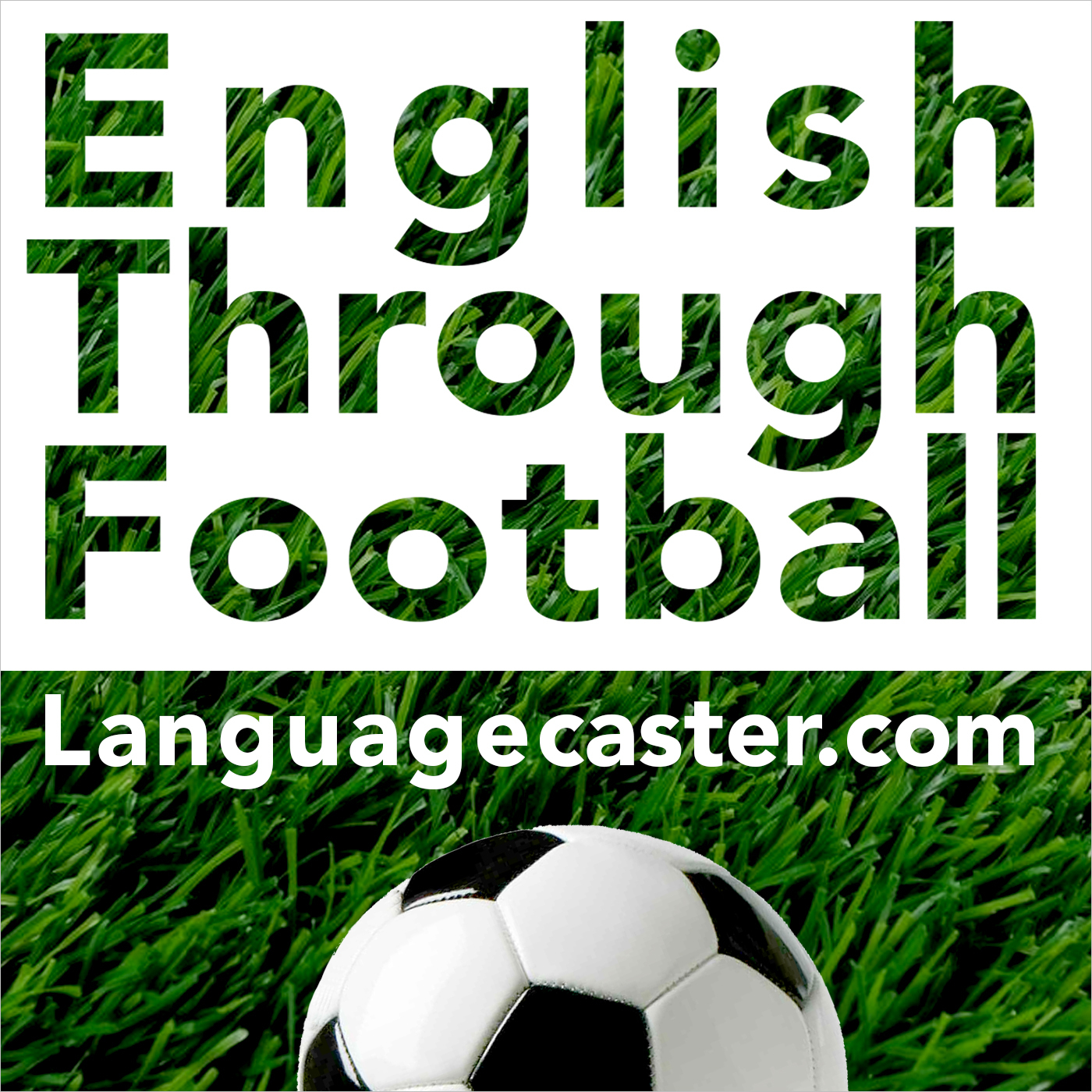 Learn English Through Football Podcast