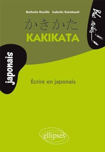 Kakikata Ecrire en japonais