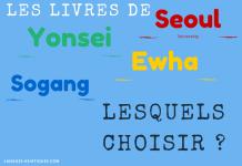 Yonsei? Sogang? Ewha? Seoul University? Lesquels choisir?