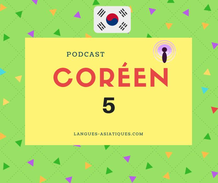 Podcast coréen 5