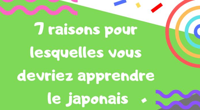 7 raisons pour lesquelles vous devriez apprendre le japonais