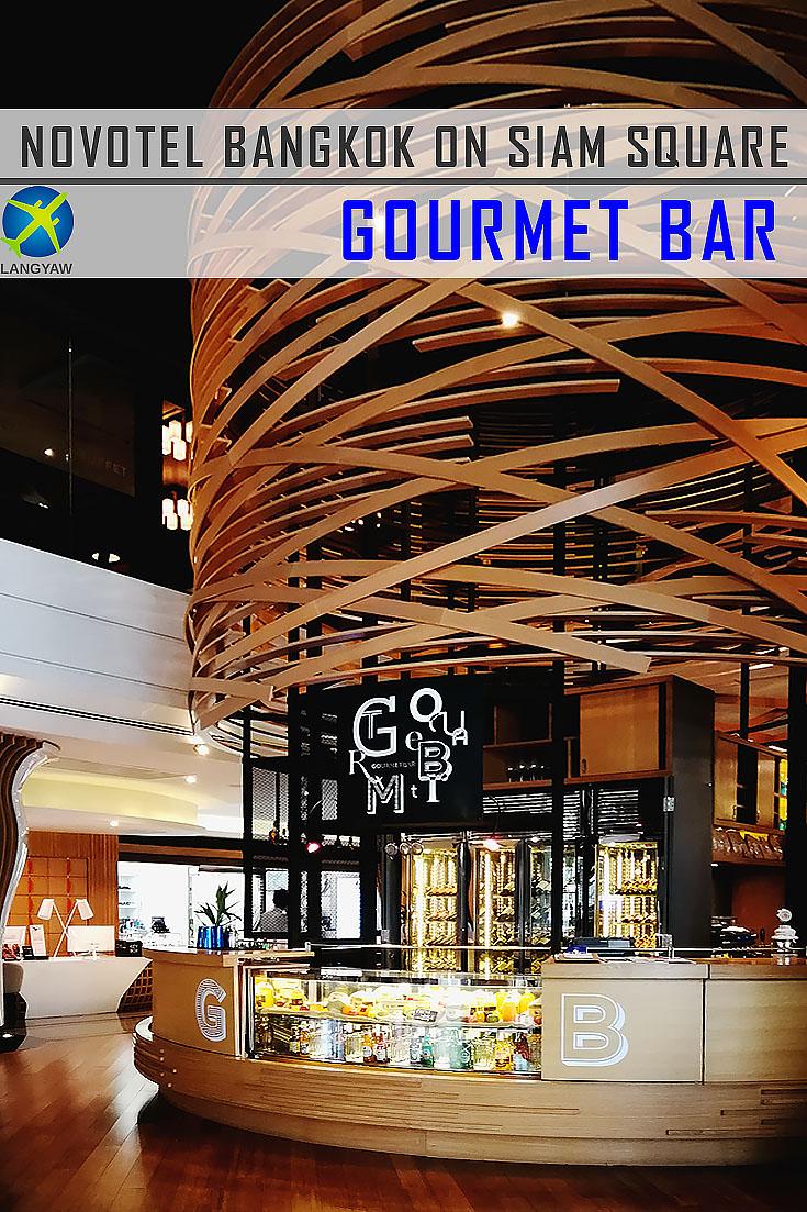 Novotel Siam Gourmet Bar