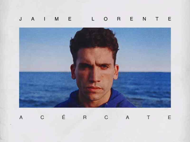 """Jaime Lorente estrena otra canción: """"Acércate"""""""
