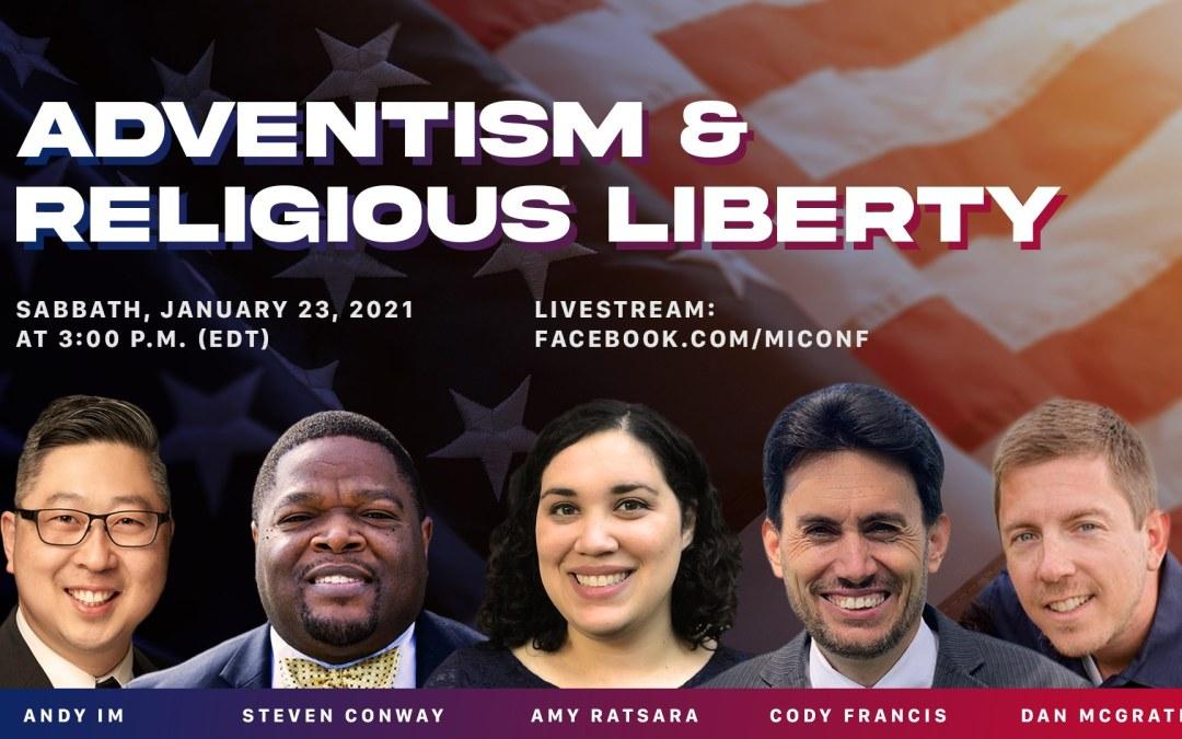 Adventism & Religious Liberty