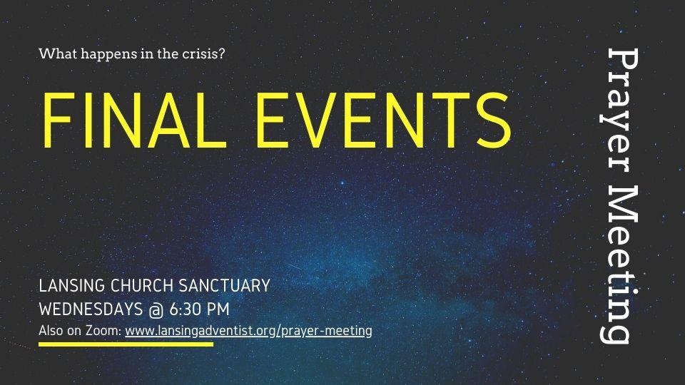 Final Events – Prayer Meeting Handouts