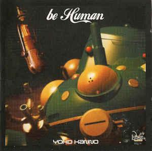 yoko-kanno-be-human-cover-001