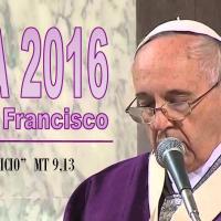 Mensaje del Papa Franciasco para la Cuaresma 2016
