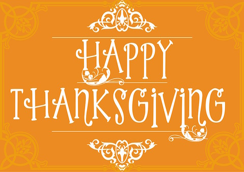 Happy Thanksgiving! — Holiday Hours.