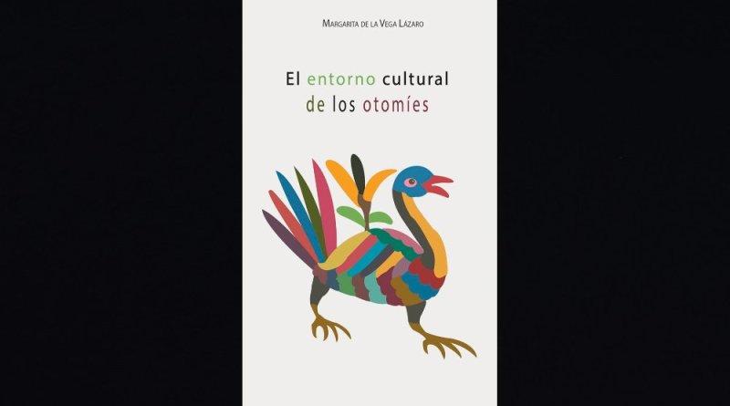 Descarga el libro «El entorno cultural de los otomíes»