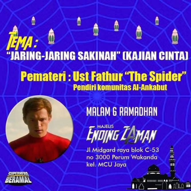 "Jaring-Jaring Sakinah [Kajian Cinta], Pemateri : Ust Fathur ""The Spider"", pendiri komunitas Al-Ankabut""."