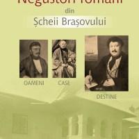 Negustori români din Șcheii Brașovului. Oameni, case, destine