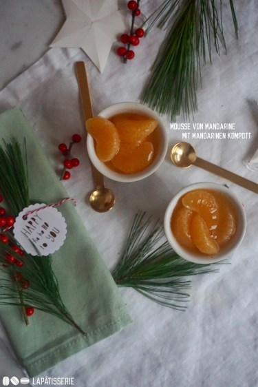 Mandarinenmousse mit einem Kompott aus fruchtigen Mandarinen. Einfach lecker und gut vorzubereiten.