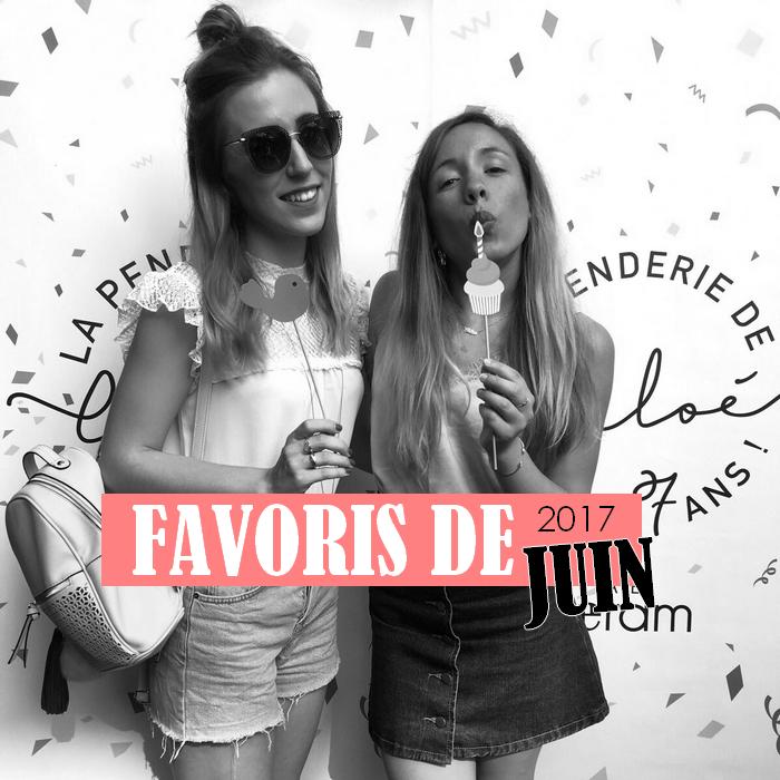 Favoris Juin 2017 - La Petite Frenchie