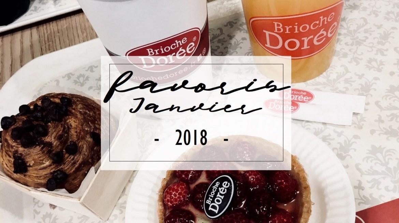 Favoris Janvier 2018 - La Petite Frenchie