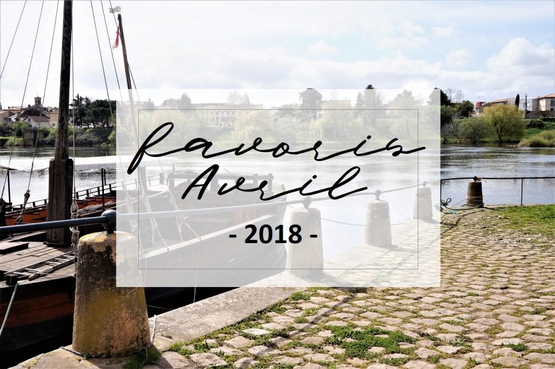 Favoris Avril 2018 - La Petite Frenchie
