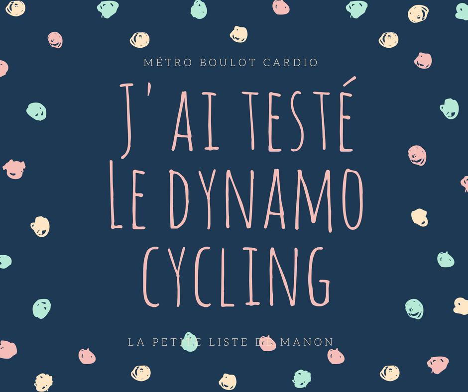 J'ai testéLe dynamo cycling