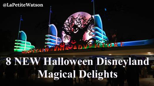NEW Halloween Disneyland California Adventure Park must sees for 2017