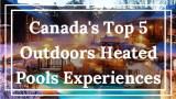 Canadian heated pools La Petite Watson